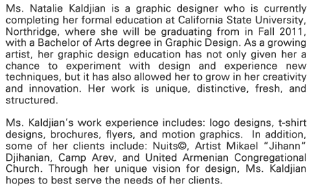 Natalie Kaldjian is a graphic designer who is studying at Cal State Northridge.